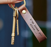 Leather key ring loop you can have engraved with a short message. British leather. £16 from Create Gift Love at notonthehighstreet.com